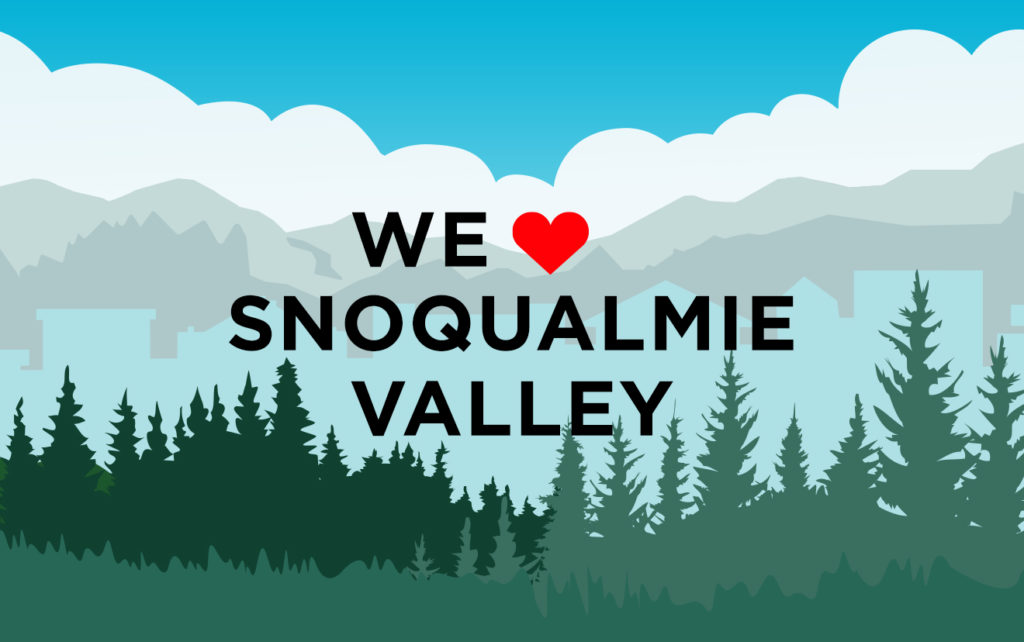 "We ""heart"" Snoqualmie Valley text in front of illustrated trees and city skyline"